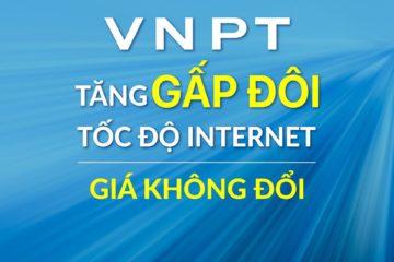 VNPT tăng gấp đôi băng thông